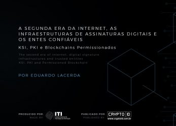 A segunda era da Internet, as infraestruturas de assinaturas digitais e os entes confiáveis – [Download] White Paper