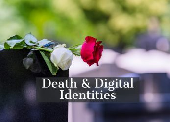 Death & Digital Identities