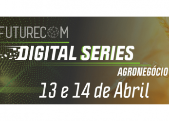 Futurecom promove o Digital Series nos dias 13 e 14 de abril